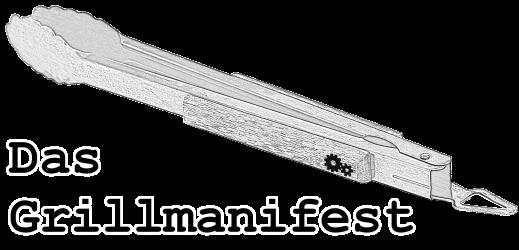 Das Grillmanifest